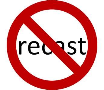 no recast